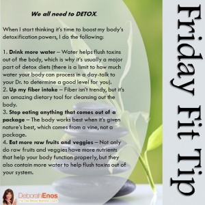 Friday Fit Tip Deborah Enos One Minute Wellness Detox