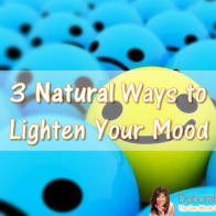 3 Natural Ways to Lighten Your Mood Deborah Enos