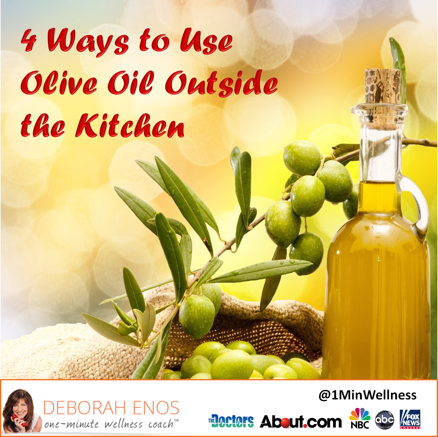 Deborah Enos Uses for Olive Oil