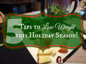 5 tips to lose weight this holiday season deborah enos