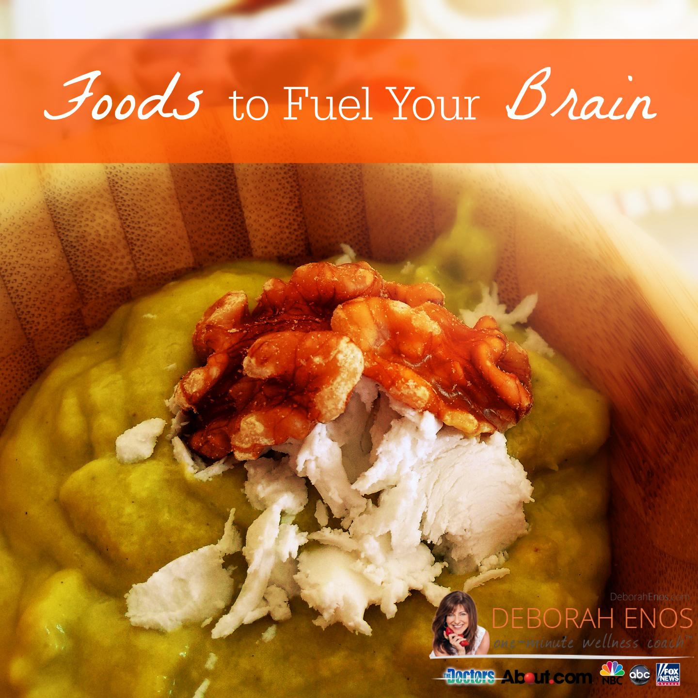foods to fuel your brain deborah enos